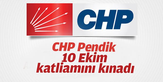 CHP Pendik 10 Ekim Ankara Katliamını Kınadı