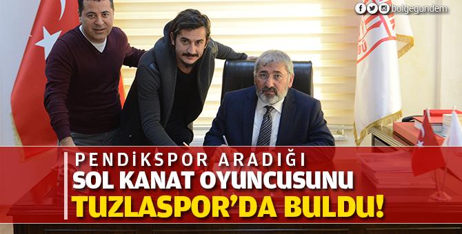 Pendikspor aradığı sol kanat oyuncusunu Tuzlaspor'da buldu!