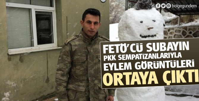 FETÖ'cü Subayın PKK sempatizanlarıyla eylem görüntüleri ortaya çıktı