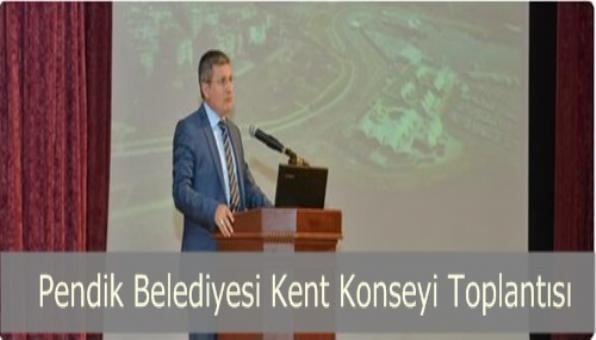 Pendik Belediyesi Kent Konseyi Toplantısı