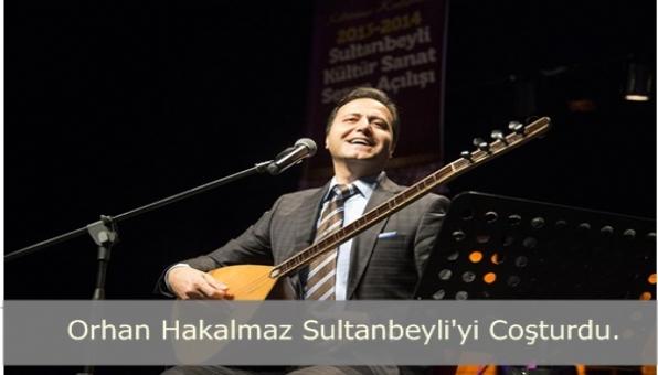 Sultanbeyli Orhan Hakalmaz Türküleriyle Coştu