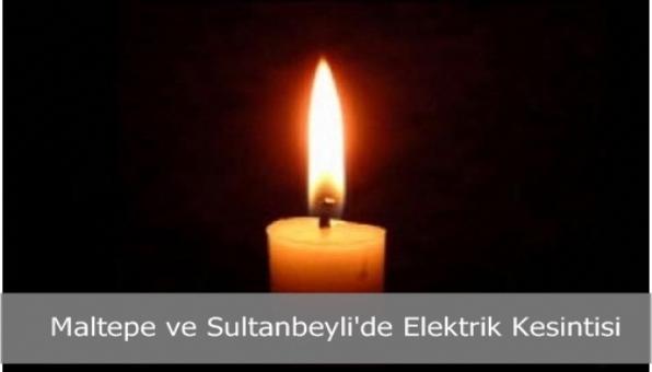İstanbul Maltepe ve Sultanbeyli´de Elektrik Kesintisi