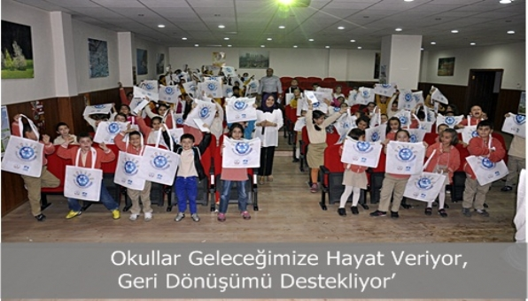 Okullar Geleceğimize Hayat Veriyor, Geri Dönüşümü Destekliyor'