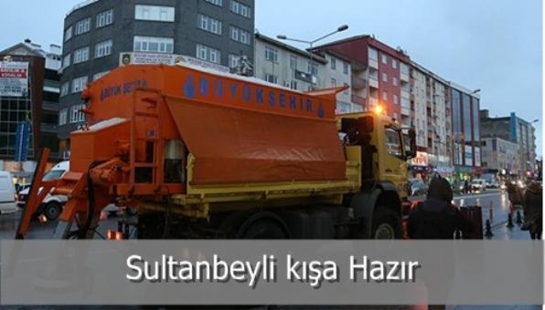 Sultanbeyli kışa Hazır