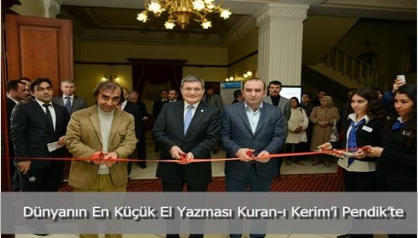 Dünyanın en Küçük El Yazması Kuran-ı Kerim'i Pendik'te