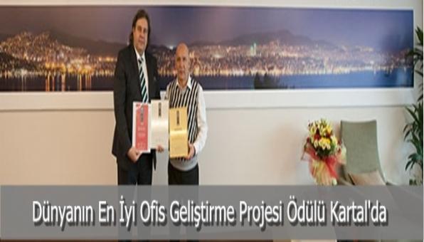 Dünyanın En İyi Ofis Geliştirme Projesi Ödülü Kartal´da