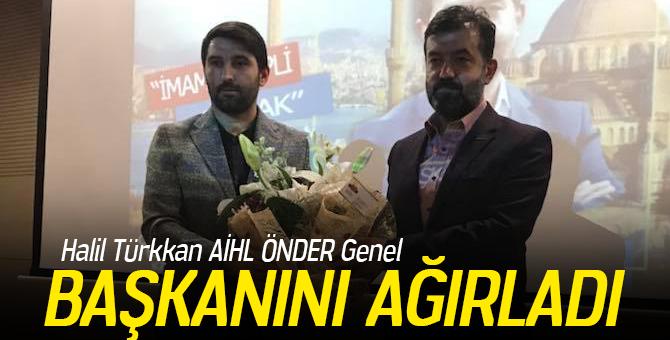 Halil Türkkan AİHL ÖNDER Genel Başkanını Ağırladı