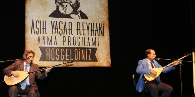 Büyükşehir Aşık Reyhani'yi andı