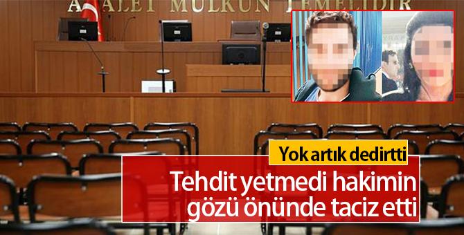 Duruşmada Skandal | Hakimin gözü önünde cinsel tacizde bulundu
