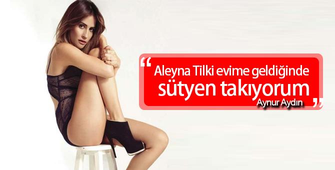 Aynur Aydın Kimdir? | Aleyna Tilki Gelince Neden Sütyen takıyor?