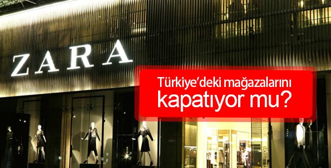 Zara Mağazaları Kapanıyor mu? | Türkiye Pazarından Çıkıyor mu?