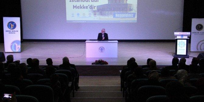 """Beyşehir'de """"Kudüs İstanbul'dur, Mekke'dir"""" konferansı"""