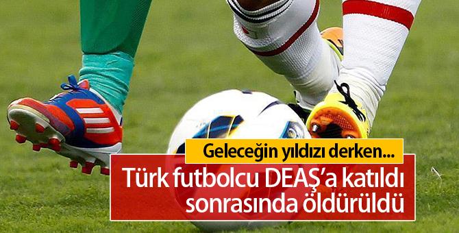 Hangi Türk Futbolcu DEAŞ'a Katıldı