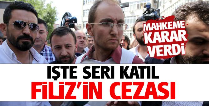 Mahkeme Atalay Filiz' için karar verdi! 2 kez ağırlaştırılmış müebbet yedi!