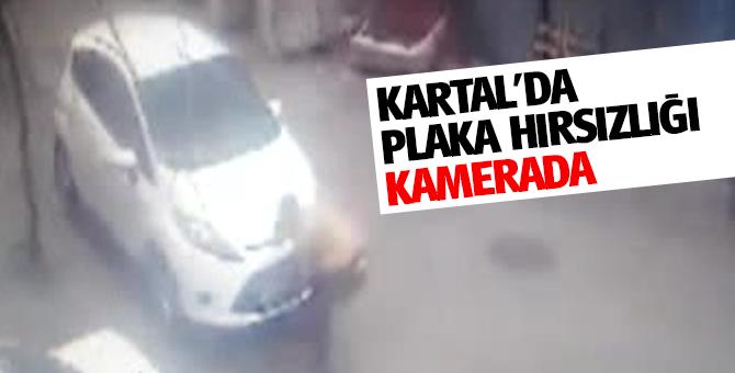 Kartal'da plaka hırsızları kameralara böyle yakalandı