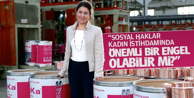 """""""Sosyal Haklar Kadın İstihdamında Önemli bir Engel Olabilir Mi?"""""""
