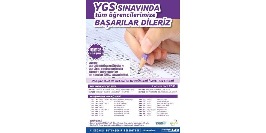 Büyükşehirden YGS sınavı için ulaşım seferberliği