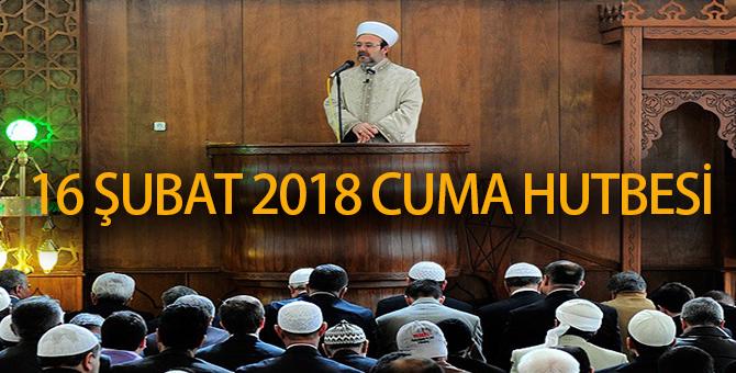 16 Şubat 2018 Türkiye Geneli Cuma Hutbesi | Diyanet İşleri Başkanlığı
