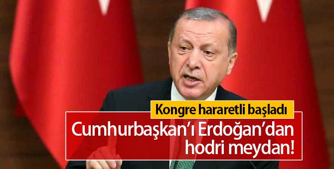 Cumhurbaşkanı Erdoğan Kongrede Meydan Okudu
