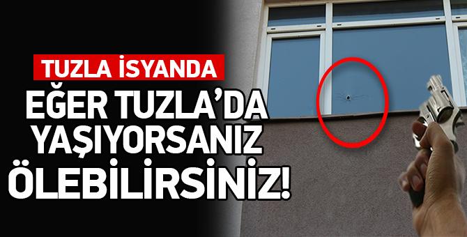 Tuzla'da ki Maganda Kurşunları Birisini Öldürmek Üzere