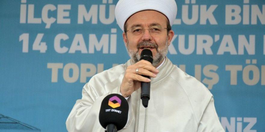 """Diyanet İşleri Başkanı Görmez: """"Diyanet İşleri Başkanlığı sadece Türkiye'nin değil tüm Müslüman kardeşlerimizindir"""""""