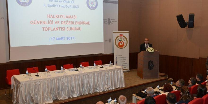 Antalya'da Seçim Güvenliği Toplantısı yapıldı