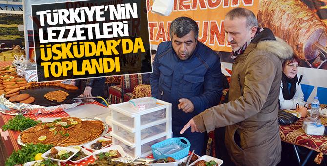 Türkiye'nin lezzetleri Üsküdar'da toplandı