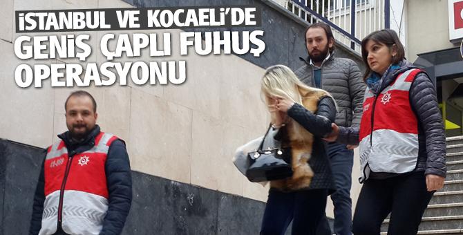 İstanbul ve Kocaeli'de büyük fuhuş operasyonu