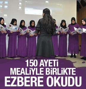 150 Ayeti mealiyle birlikte ezbere okudu