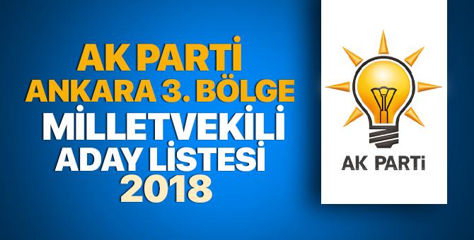 Ankara 3. Bölge AK Parti milletvekili adayları 2018 - 24 Haziran erken seçimleri