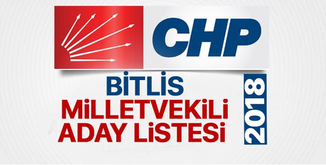 CHP Bitlis Milletvekili adayları 2018  kimler oldu? – 24 Haziran erken seçimleri