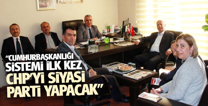"""Cumhurbaşkanlığı sistemi İlk kez CHP'yi siyasi parti yapacak"""