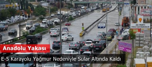 Anadolu yakası E-5 Karayolu Yağmur Nedeniyle Sular Altında Kaldı