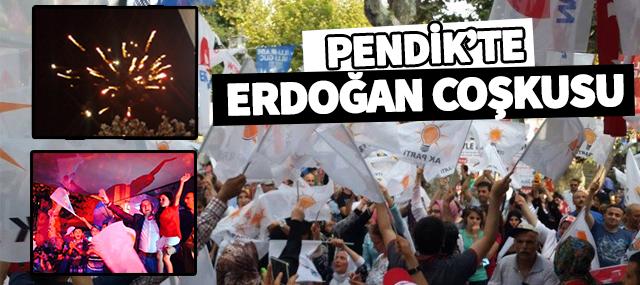 """Pendik'te """"Erdoğan"""" Coşkusu"""
