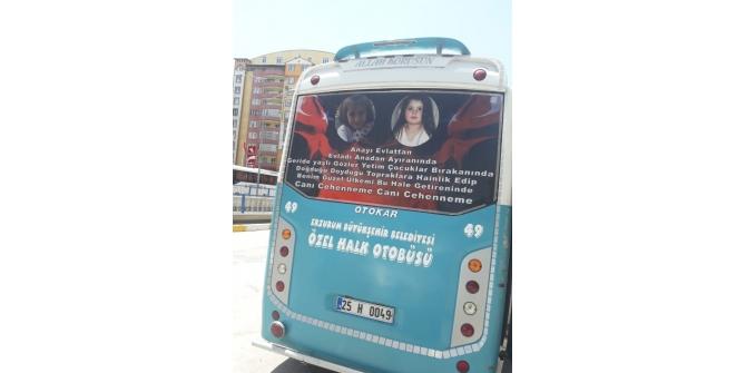 Erzurum'da bir sürücü otobüsün arka camını Leyla ve Eylül'ün fotoğrafları ile kapladı