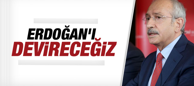 Kılıçdaroğlu: Biz bu statükoyu devireceğiz