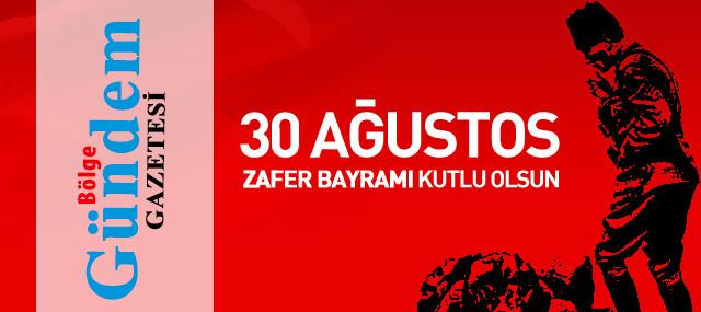 30 Ağustos Zafer Bayramı Kutlu Olsun