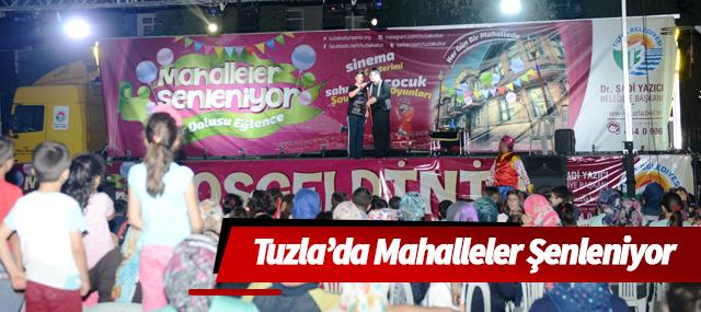 Tuzla'da Mahalleler Şenleniyor, Tuzlalılar Keyfini Çıkarıyor