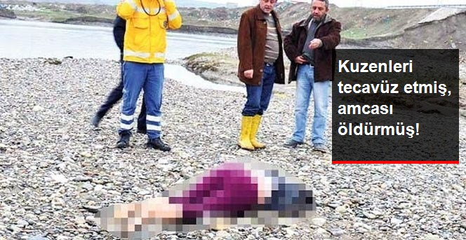 Kuzenlerinin Tecavüzüne Uğrayan Kızı Amcası İnfazı Etmiş