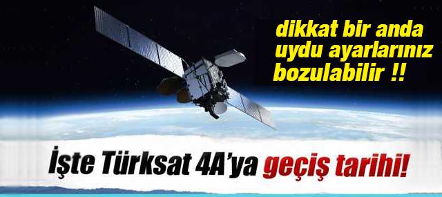 Türksat 4A'ya geçiş tarihi