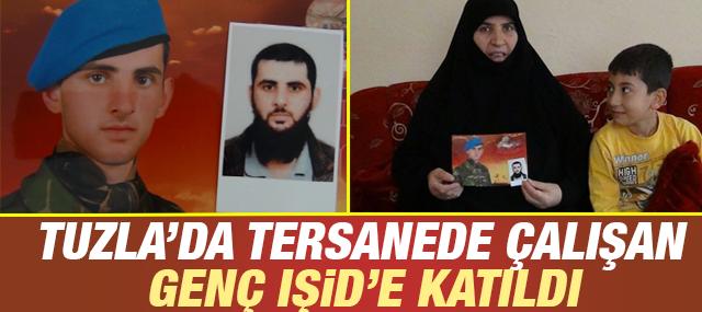 Tuzla'da Tersanede çalışan Ahmet Bedir, IŞİD'e Katıldı