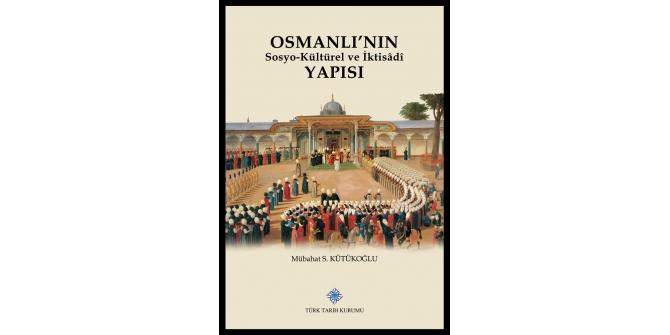 Türk Tarih Kurumu'ndan yeni bir eser daha