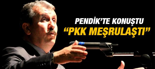 """Mustafa Destici """"Pkk Meşrulaştı"""""""