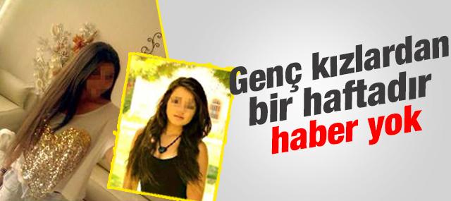 İzmir'de liseli iki genç kızdan bir haftadır haber yok