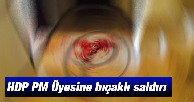 HDP PM Üyesi Ahmet Karataş'a Bıçaklı Saldırı - Son durum