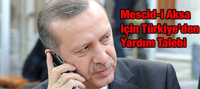 Mescid-i Aksa için Türkiye'den Yardım Talebi