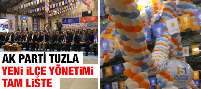 Tuzla Ak Parti Yeni İlçe Yönetim Kurulu listesi