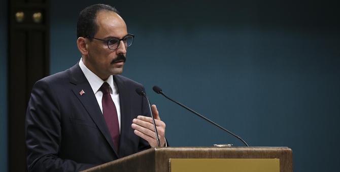 """İbrahim Kalın'dan önemli açıklamalar """"YPG'ye destek PKK'ya destektir"""""""