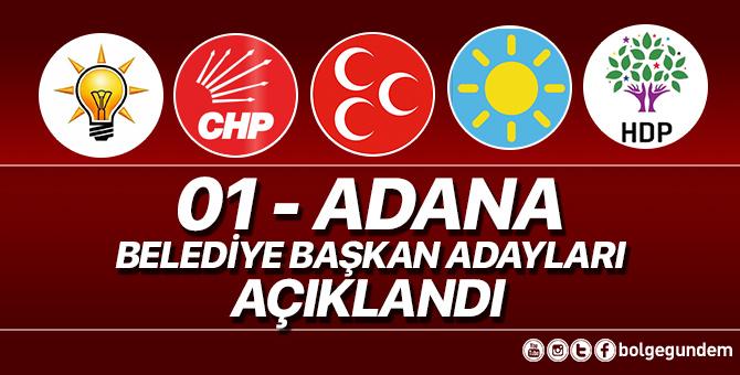 2019 Adana Belediye başkan adayları belli oldu – 2019 Adana yerel seçim adayları