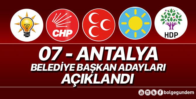 2019 Antalya Belediye başkan adayları belli oldu – 2019 Antalya yerel seçim adayları